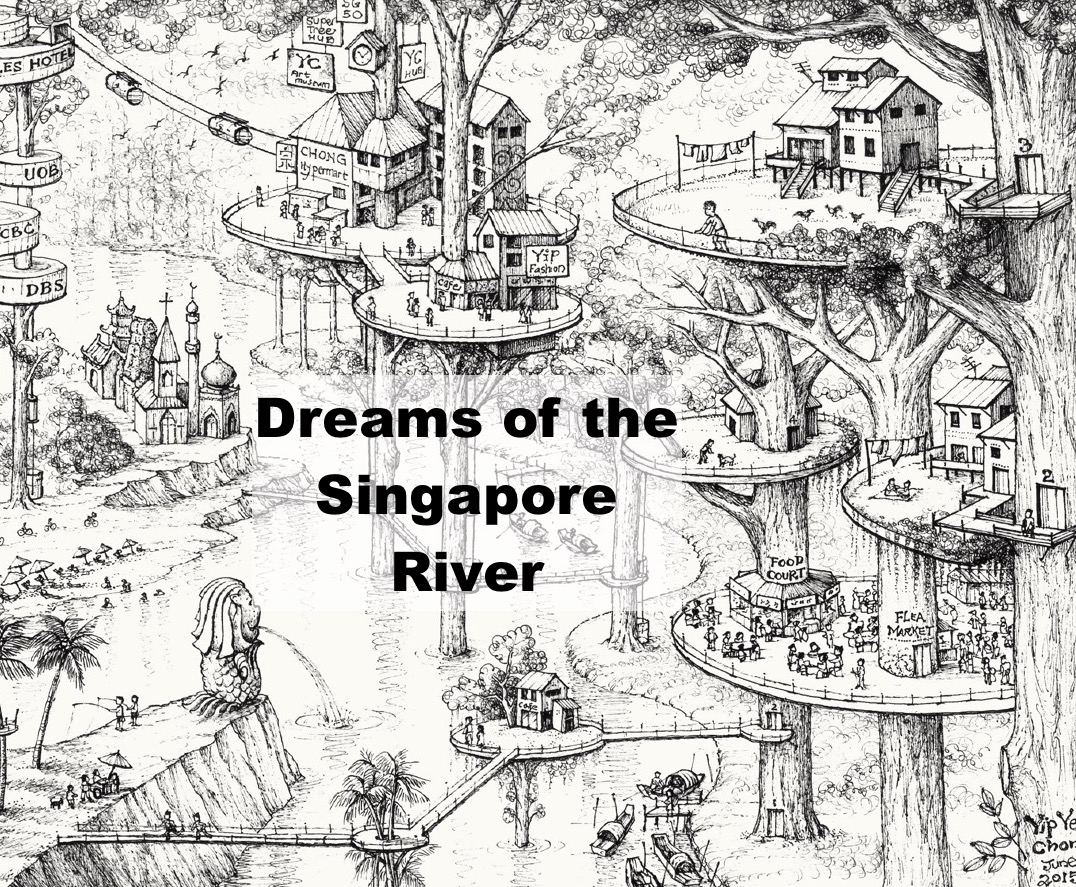 Dreams of the Singapore River